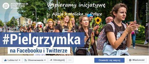 Wspieramy akcję Pielgrzymka na Facebooku i Twitterze