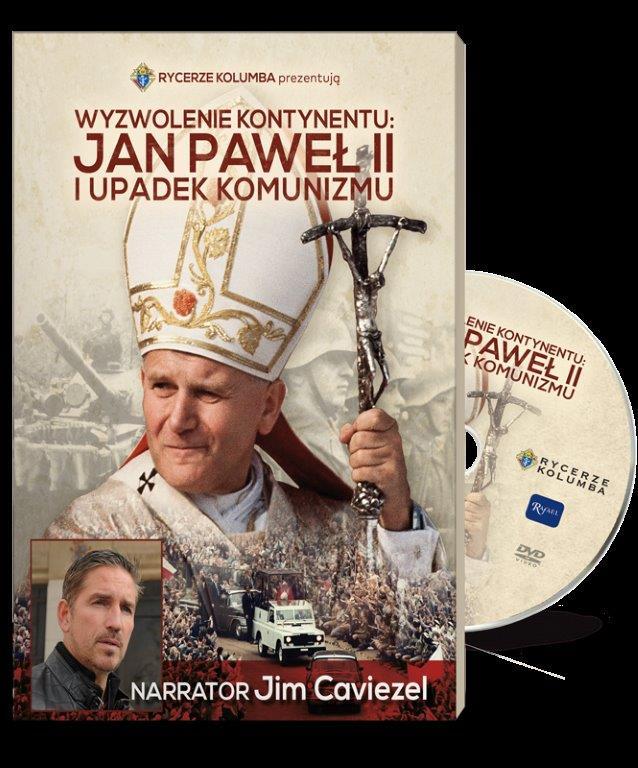 Wyzwolenie kontynentu Jan Paweł II i upadek komunizmu